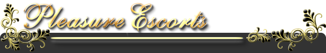 pleasure Escorts